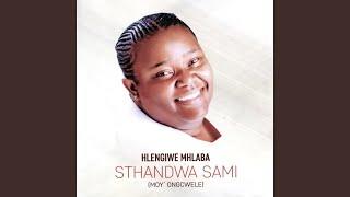 Sthandwa Sami (Solo)