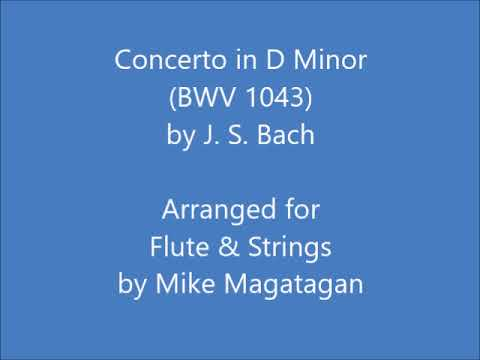 Concerto In D Minor (BWV 1043) For Flute & Strings