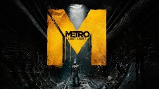 Lets Play Metro Last Light #01 Untergrundunterhaltung Arlon LP