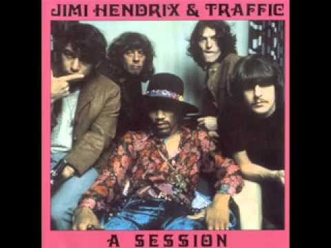Jimi Hendrix & Traffic   A Session