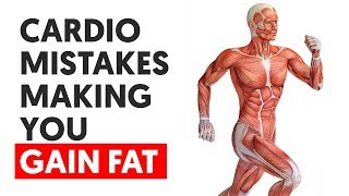 These 4 Cardio Mistakes are making you GAIN FAT