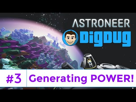 Astroneer : Ep 3 : Generating Power : Let's Play Astroneer Base Building Gameplay
