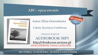 ABC - opracowanie - Eliza Orzeszkowa | audiobook mp3 | Lektura szkolna do słuchania
