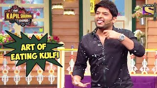 Kapil Explains The Art Of Eating Kulfi - The Kapil Sharma Show