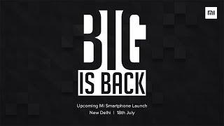 Mi Max 2 launch event   BIG IS BACK