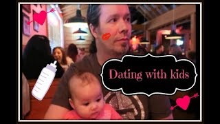 Dating with kids ~ vlog ~ March 3, 2018
