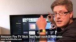 Amazon Fire TV Stick Test Fazit nach 2 Monaten
