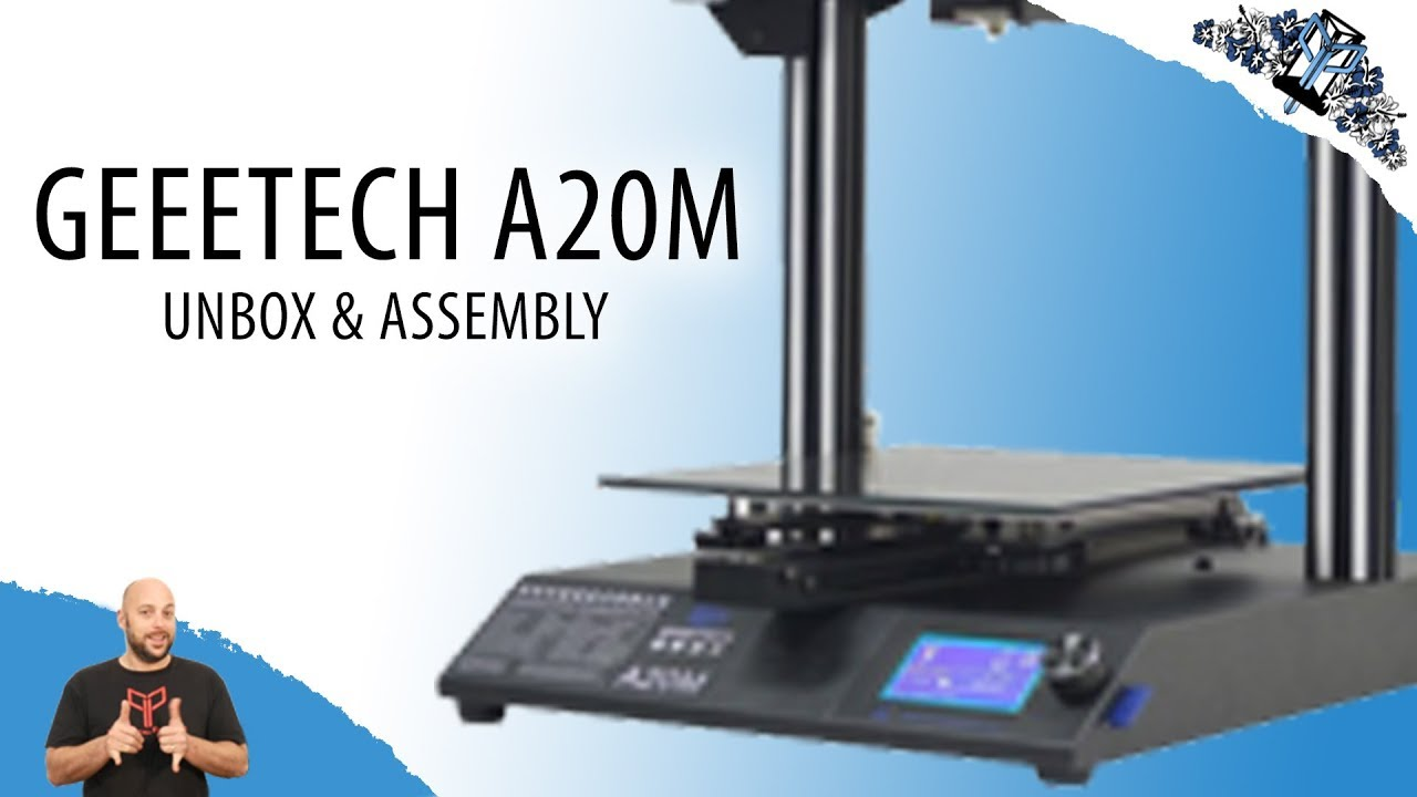 Geeetech A20M Unboxing and Assembly