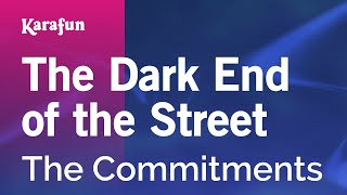 Karaoke The Dark End of the Street - The Commitments *