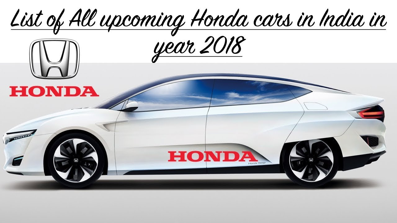 all new top upcoming honda cars in india 2018 with launch date and price