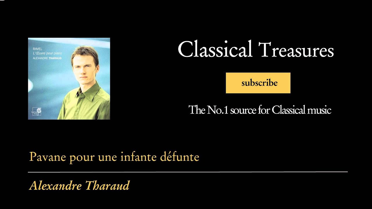 maurice-ravel-pavane-pour-une-infante-defunte-classical-treasures-the-no-1-for-classical-music