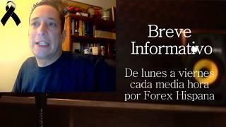 Breve Informativo - Noticias Forex del 18 de Octubre 2018