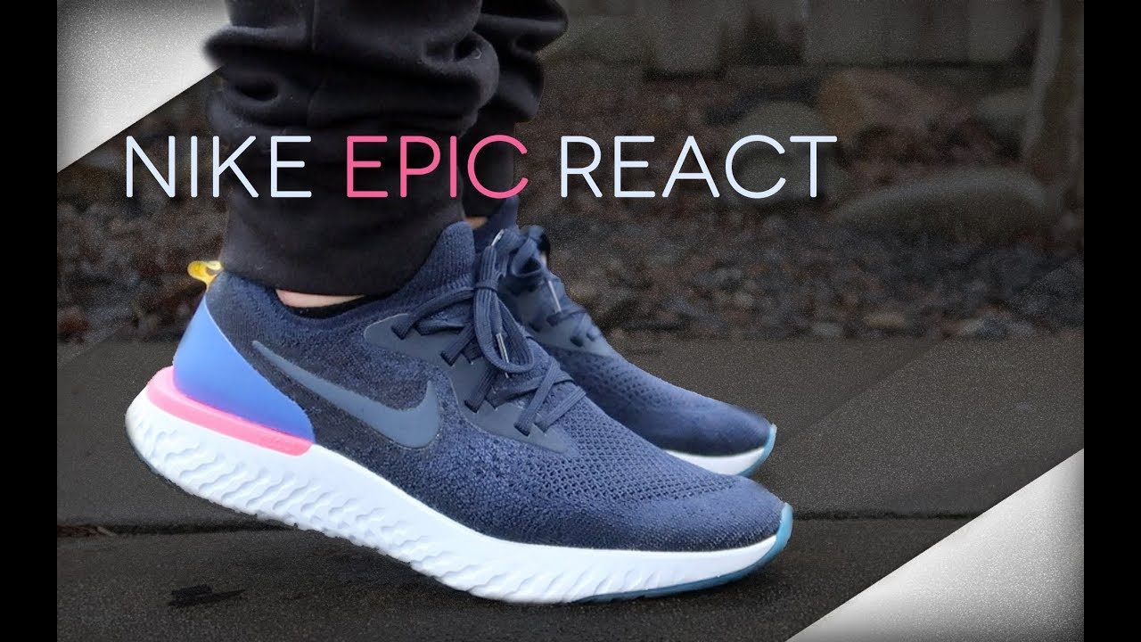 3dd8012a6c07 MY THOUGHTS ON THE NIKE EPIC REACT - YouTube