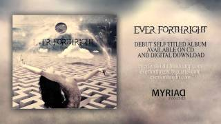 Ever Forthright - Lost in Our Escape