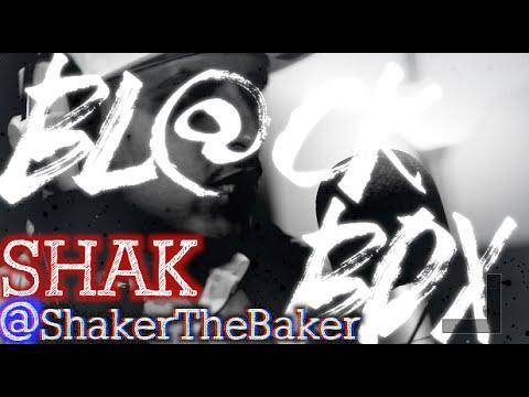 SHAK AKA SHAKER THE BAKER | BL@CKBOX S6 Ep. 02/65
