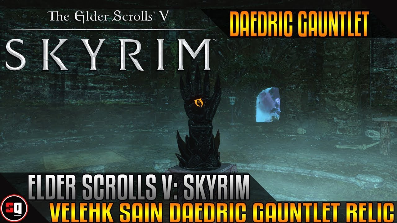 Elder Scrolls V: Skyrim - Velehk Sain Daedric Gauntlet Relic on Midden Dark