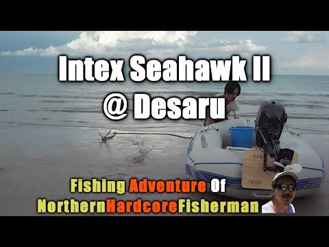 Malaysia Fishing Trip: Intex Seahawk II Inflatable Boat at Desaru | FishingAdvNHF