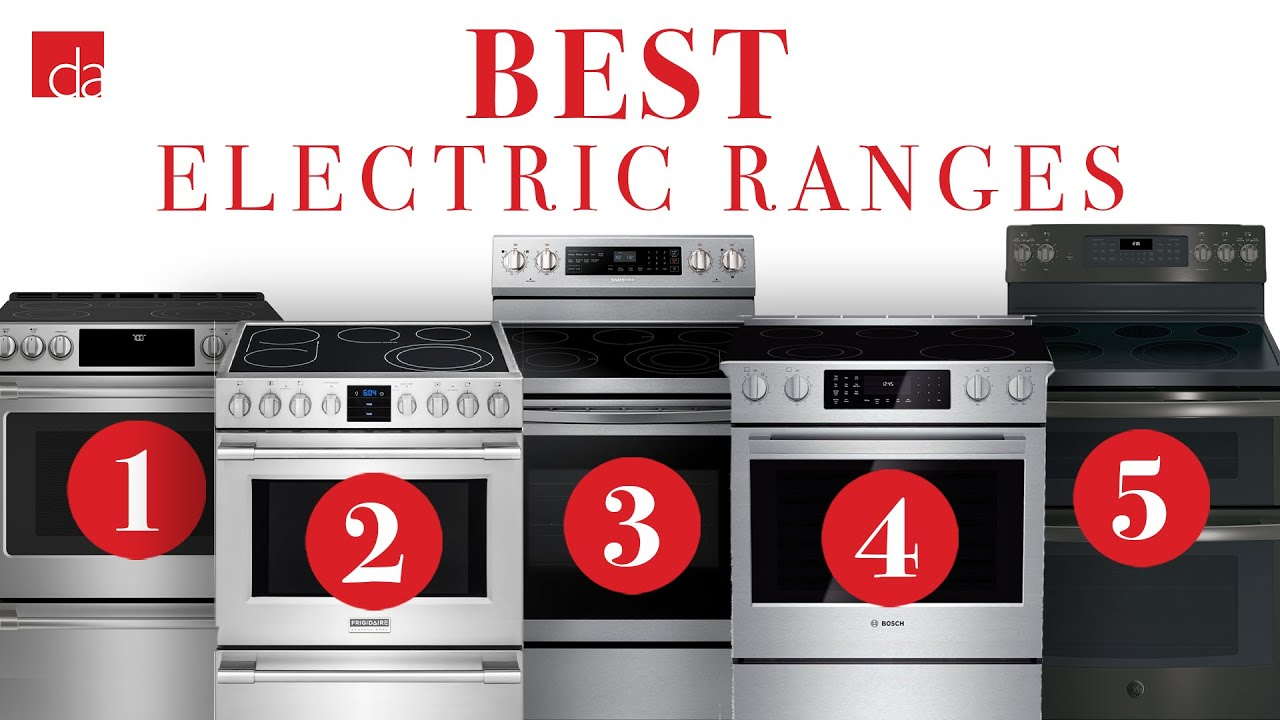 Best Electric Ranges 2020.Electric Range Top 5 Best Models Of 2019