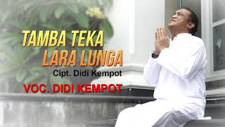 Didi Kempot - Tamba Teka Lara Lunga