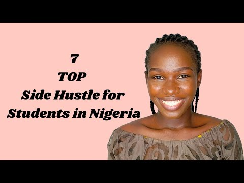 How To Make Money Online as a Student in Nigeria     Top 7 Side Hustle for Students
