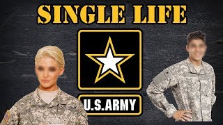 Being a single soldier in the Army