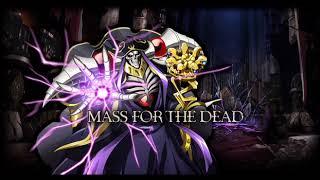 【オーバーロード】MASS FOR THE DEAD - OxT