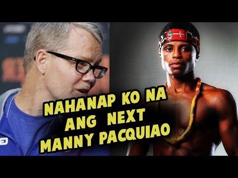 Ito Na Daw Ang Susunod Na MANNY PACQUIAO Ayon Kay Freddie Roach