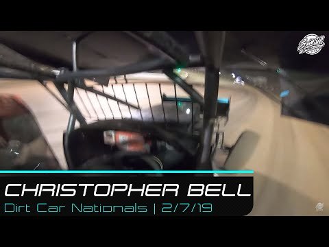 Dirt Car Nationals | Christopher Bell Feature | 2/7/19