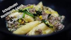 Schupfnudeln-Hackfleisch-Lauch Pfanne/ Was gibt es heute zum essen?
