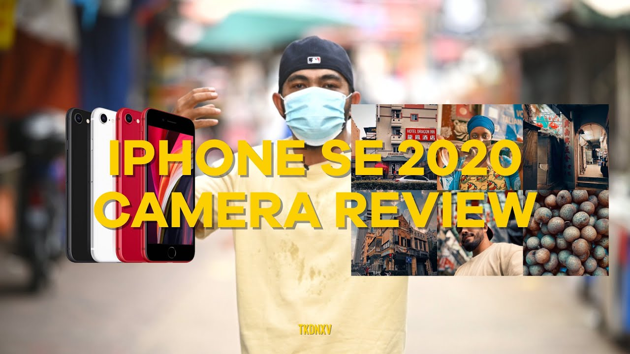 iPhone SE 2020 Camera Review