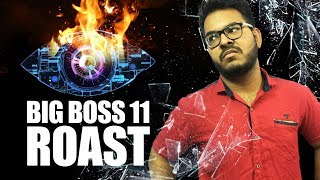 BIGG BOSS 11 ROAST   Reality Exposed!