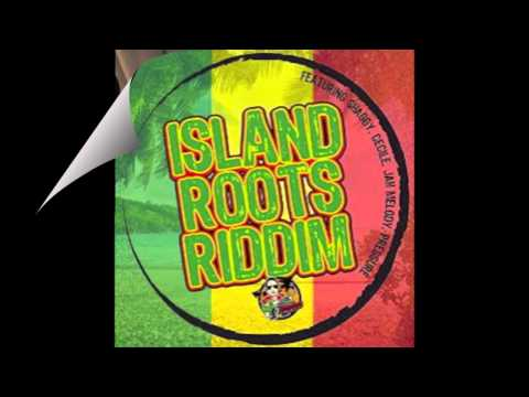 ISLAND ROOTS RIDDIM MIX 2015 (DON CORLEON PROD.)