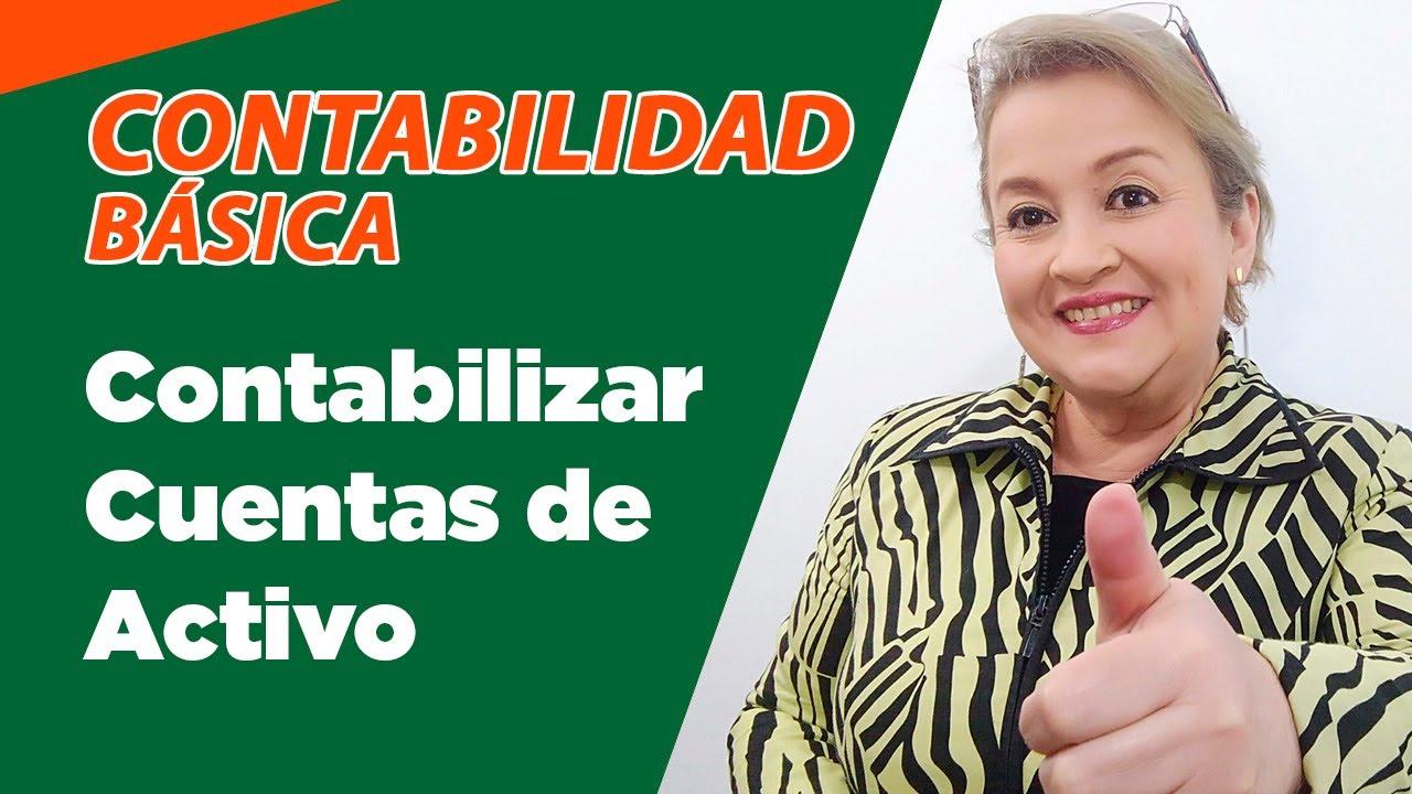 11. Contabilización Cuentas de Activo - Registro Contable ...