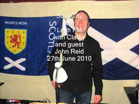 Northern Soul Radio - John Reid on Leith FM 27-06-10