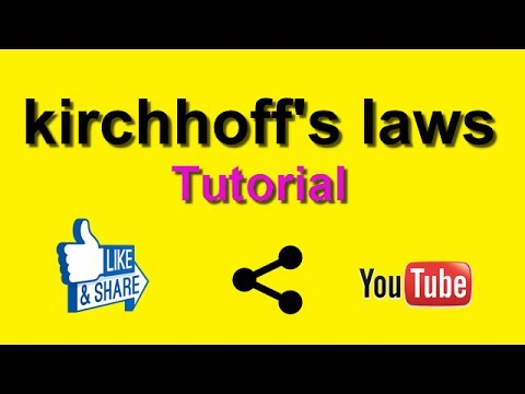 Electrical Education Tutorial: kirchhoffs laws