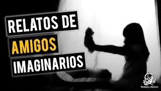 RELATOS DE AMIGOS IMAGINARIOS I (HISTORIAS DE TERROR)