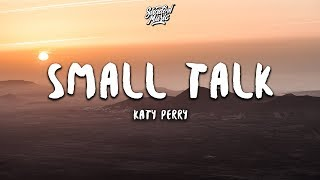 Gambar cover Katy Perry - Small Talk (Lyrics)