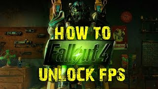 Fallout 4 - How To Unlock FPS, Mouse Acceleration amp More