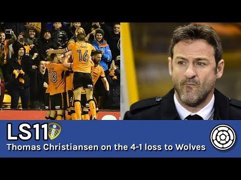 LS11   Thomas Christiansen on Leeds' 4-1 defeat to Wolves