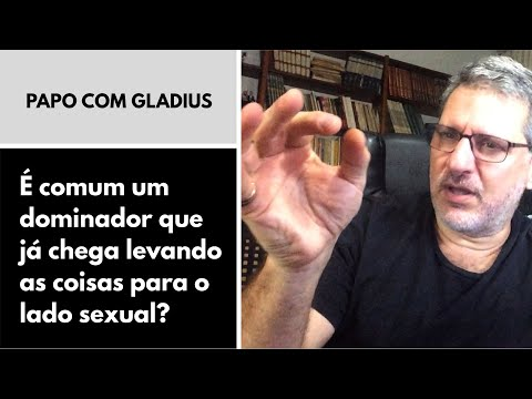 118/03 – É comum um dominador que já chega levando as coisas para o lado sexual?