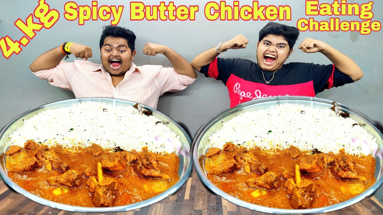 Homemade 4.kg Butter Chicken & Jeera Rice Eating Challenge | बटर चिकन & राईस चॅलेंज | Food Challenge