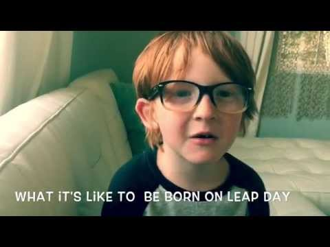What It's Like To Be Born On Leap Day
