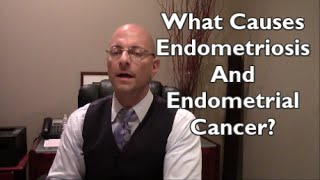 What Is Endometriosis? Endometrial Cancer?