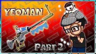 YEOMAN ~ Part 2 - Mist Monster Killer! - FORTNITE Save The World | PVE