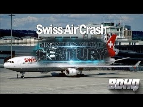 Swiss Air Crash Disasters of the Century