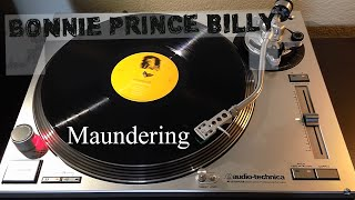 Bonnie 'Prince' Billy - Maundering - Black Vinyl LP