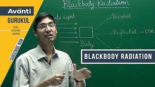 Blackbody Radiation | Black Body | Planck's Constant | Radiation | Class 11 Chemistry - Ashwin Sir
