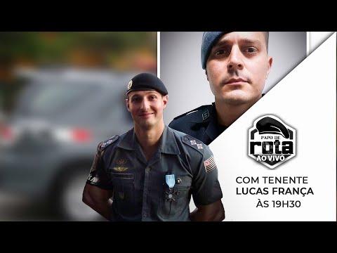 PAPO DE ROTA COM TENENTE LUCAS FRANÇA
