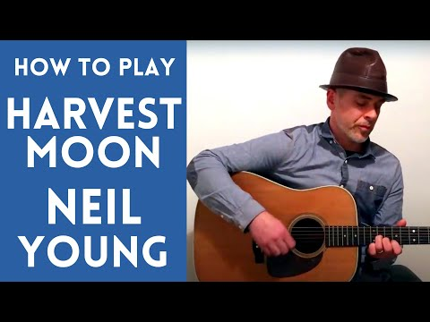 How to Play HARVEST MOON by Neil Young, QUICK & EASY