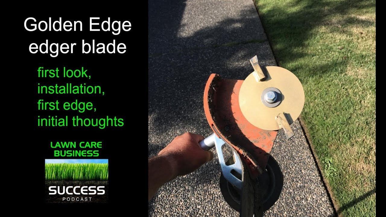Golden edge edger blade, first look, installation, and first edge